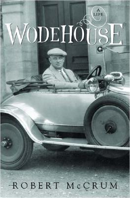 Wodehouse: A Life, McCRUM, Robert