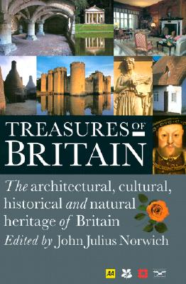 Image for Treasures of Britain: The Architectural, Cultural, Historical and Natural History of Britain (AA Guides)