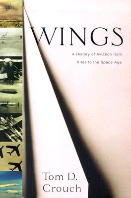 Image for Wings: A History of Aviation from Kites to the space age
