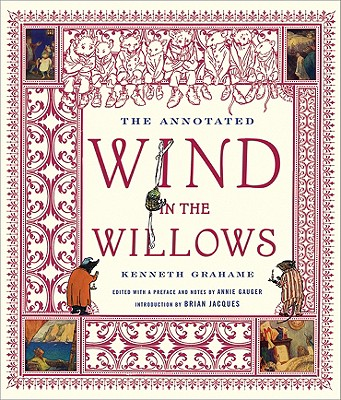 The Annotated Wind in the Willows (The Annotated Books), Kenneth Grahame
