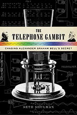 Image for The Telephone Gambit: Chasing Alexander Graham Bell's Secret