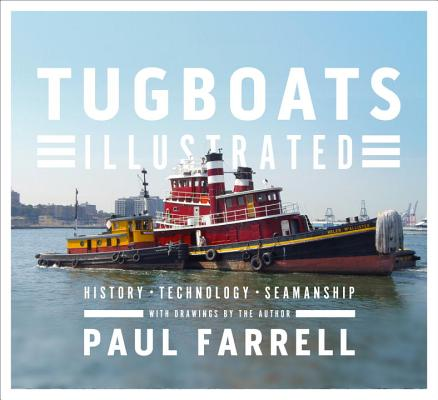 Image for Tugboats Illustrated: History, Technology, Seamanship