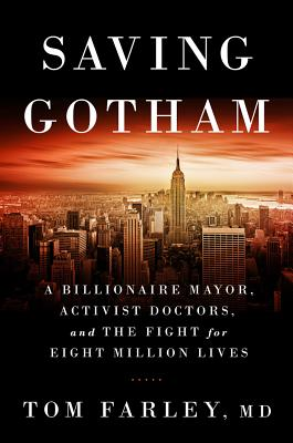 Image for Saving Gotham: A Billionaire Mayor, Activist Doctors, and the Fight for Eight Million Lives