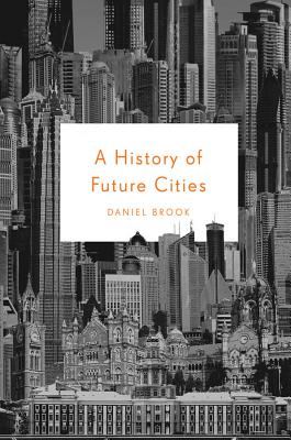 Image for A History of Future Cities