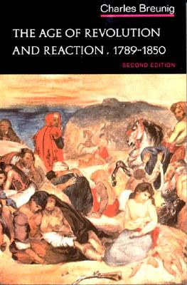 Image for Age of Revolution and Reaction 1789-1850 (Norton History of Modern Europe)