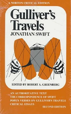 Image for Gulliver's Travels: An Authoritative Text, the Correspondence of Swift, Pope's Verses on Gulliver's Travels and Critical Essays (A Norton Critical)
