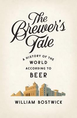 Image for Brewer's Tale: A History of the World According to Beer