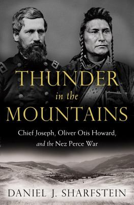 Image for Thunder in the Mountains: Chief Joseph, Oliver Otis Howard, and the Nez Perce War