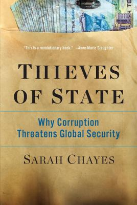 Image for THIEVES OF STATE WHY CORRUPTION THREATENS GLOBAL SECURITY
