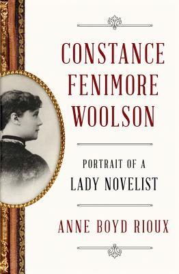 Image for Constance Fenimore Woolson: Portrait of a Lady Novelist