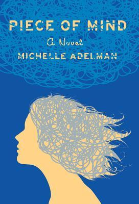 Image for Piece of Mind: A Novel