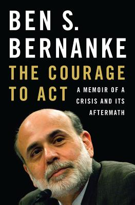 Image for Courage to Act: A Memoir of a Crisis and Its Aftermath