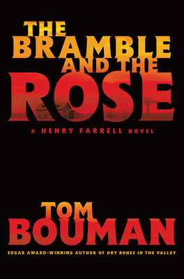 Image for The Bramble and the Rose: A Henry Farrell Novel