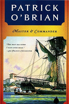 Master and Commander (Aubrey Maturin Series), PATRICK O'BRIAN