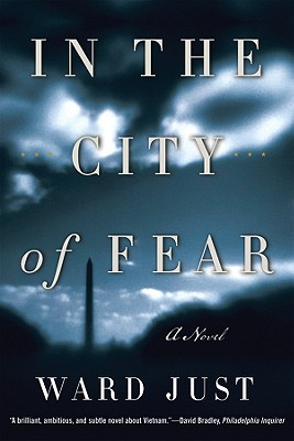 In the City of Fear: A Novel (Norton Paperback Fiction), Just, Ward