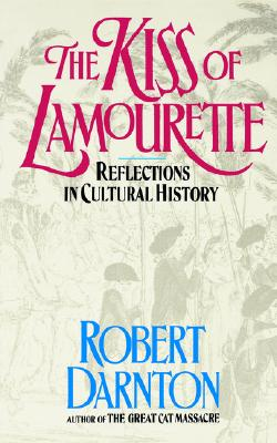 Image for Kiss of Lamourette: Reflections in Cultural History