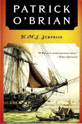 H. M. S. Surprise (Vol. Book 3)  (Aubrey/Maturin Novels), Patrick O'Brian