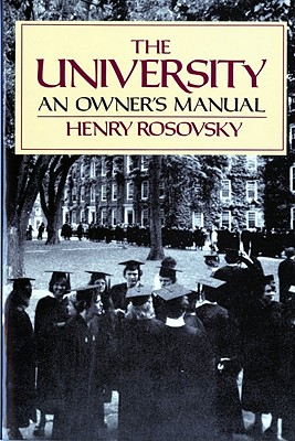 The University: An Owner's Manual, Rosovsky, Henry