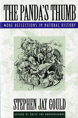 The Panda's Thumb: More Reflections in Natural History, Gould, Stephen Jay