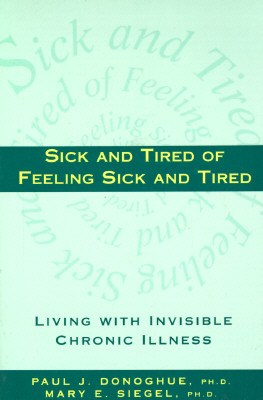 Image for Sick and Tired of Feeling Sick and Tired: Living With Invisible Chronic Illness