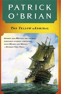 The Yellow Admiral (Aubrey-Maturin (Paperback)), Patrick O'Brian