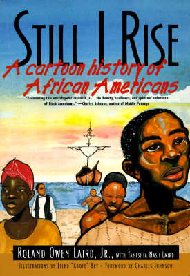 Image for STILL I RISE CARTOON HISTORY OF AFRICAN AMERICANS