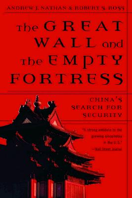 Image for The Great Wall and the Empty Fortress: China's Search for Security