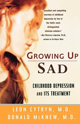 Image for Growing Up Sad: Childhood Depression and Its Treatment
