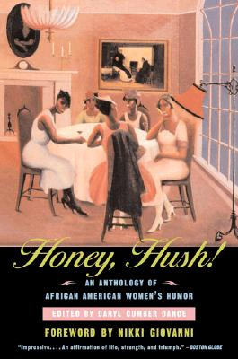 Image for Honey, Hush!: An Anthology of African American Women's Humor