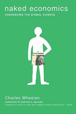 Image for Naked Economics: Undressing the Dismal Science