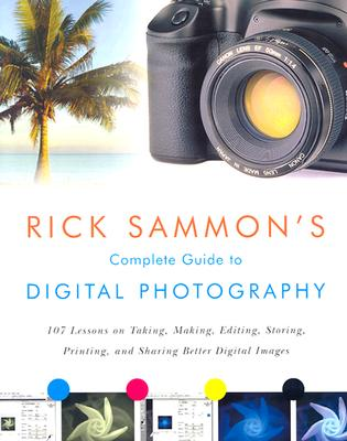 Image for Rick Sammon's Complete Guide to Digital Photography