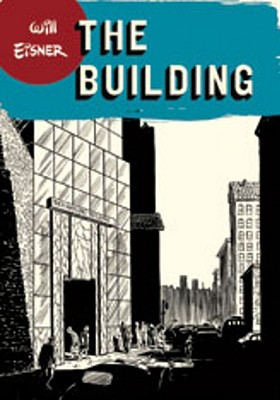 The Building (Will Eisner Library (Hardcover)), Eisner, Will