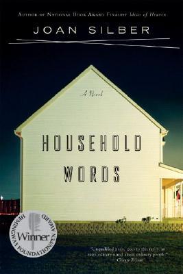Household Words: A Novel, Joan Silber