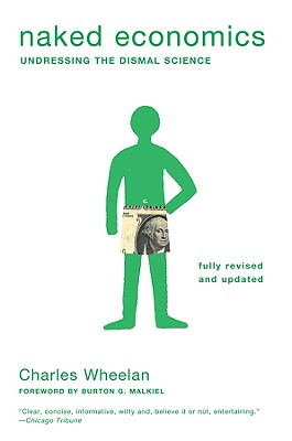 Image for Naked Economics: Undressing the Dismal Science (Fully Revised and Updated)