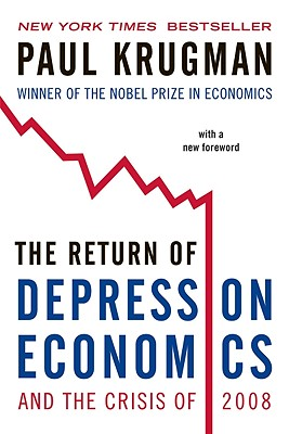 """The Return of Depression Economics and the Crisis of 2008, """"Krugman, Paul"""""""