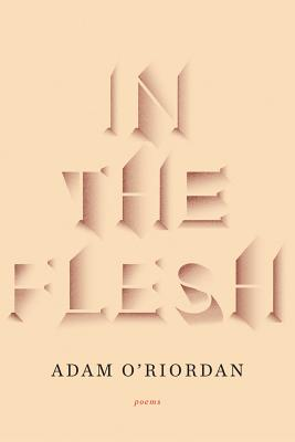 Image for IN THE FLESH : POEMS