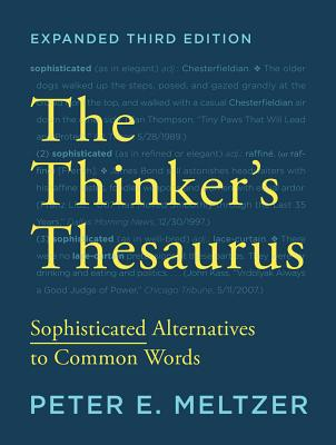 Image for The Thinker's Thesaurus: Sophisticated Alternatives to Common Words (Expanded Third Edition)