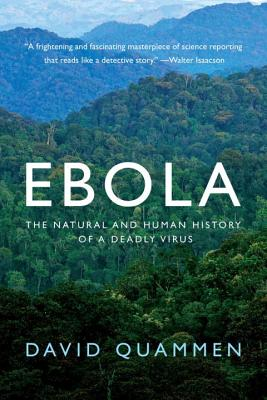 Image for Ebola The Natural and Human History of a Deadly Virus
