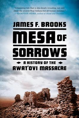 Image for Mesa of Sorrows: A History of the Awat'ovi Massacre