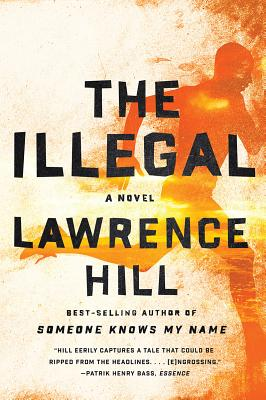 The Illegal: A Novel