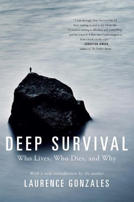 Image for Deep Survival: Who Lives, Who Dies, and Why