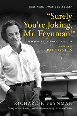 """Image for """"""""""""Surely You're Joking, Mr. Feynman!"""""""": Adventures of a Curious Character"""""""