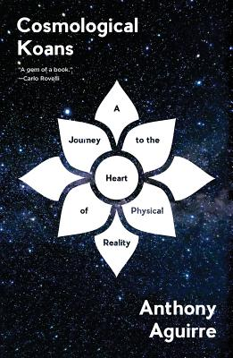 Image for Cosmological Koans: A Journey to the Heart of Physical Reality