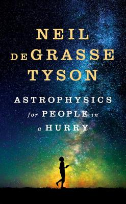 Image for Astrophysics for People in a Hurry