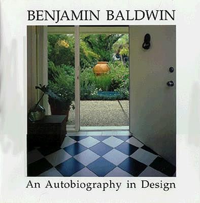 Image for Benjamin Baldwin: An Autobiography in Design