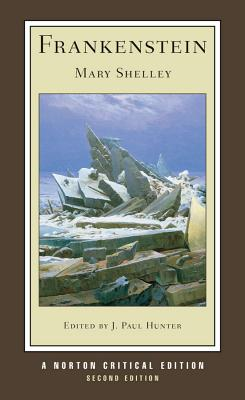 Frankenstein (Second Edition)  (Norton Critical Editions), Shelley, Mary