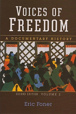 Image for Voices of Freedom: A Documentary History (Second Edition) (Vol. 2)