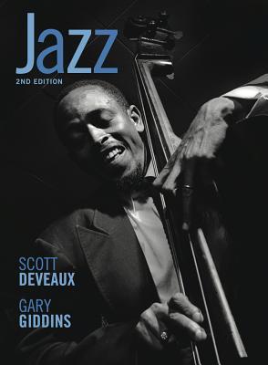 Jazz (Second Edition), DeVeaux, Scott; Giddins, Gary