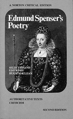 Edmund Spenser's Poetry (Norton Critical Edition), Spenser, Edmund
