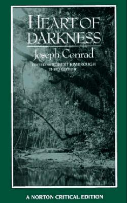 Image for Heart of Darkness: An Authoritative Text, Backgrounds and Sources, Criticism (Norton Critical Editions)